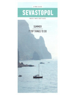 Sevastopol. Summer. 7 top things to do