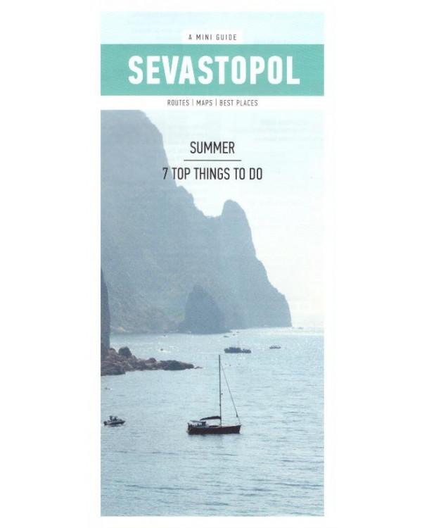 Sevastopol. Summer. 7 top things to do