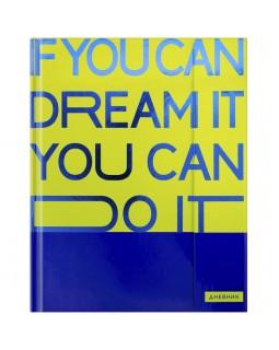 "Дневник 1-11 кл. 48л. (твердый) ArtSpace ""If you can dream"", тонир. блок, ляссе,магн. клапан, тиснение"