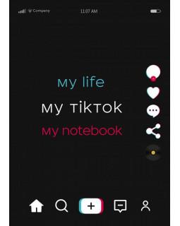 Блокнот. My life my TikTok my notebook (формат А4, мягкая обложка, круглые углы, блок в точку)