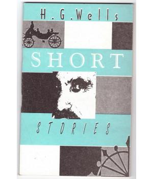 Уэллс Г. Рассказы: Книга для чтения на английском языке